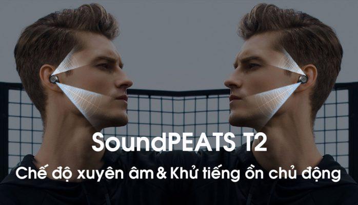 Tai nghe bluetooth Soundpeats t2