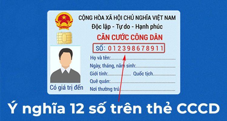 ý nghĩa 12 số trên thẻ cccd