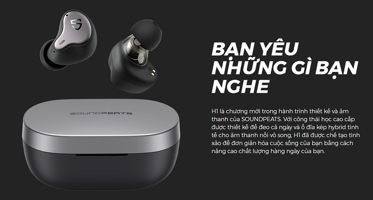 Tai nghe không dây SoundPEATS H1 và những tính năng tối ưu